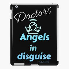 'Doctors Angels in disguise' iPad Case/Skin by Ipad 4, Ipad Case, Lip Designs, Laptop Covers, Doctors, Angels, Printed, Awesome
