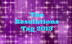 Melissa Bubbles Beauty, Fashion & Life!: The Resolutions Tag 2013