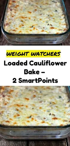 Loaded Cauliflower Bake – 2 SmartPoints - Healthy Eating İdeas For Exercise Skinny Recipes, Ww Recipes, Low Carb Recipes, Cooking Recipes, Healthy Recipes, Skinny Meals, Delicious Recipes, Healthy Foods, Tasty
