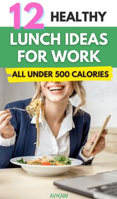 It's hard to think of healthy lunches for work under 500 calories that will still keep you full until dinnertime, but we have rounded up some of the best! (And we promise it's not just salads, either!) #avocadu #healthylunchideas #under500calories #lowcalorielunch #lowcal Low Calorie Lunches, Low Calorie Recipes, Diet Recipes, Healthy Lunches For Work, Diet Chart, Weights For Women, 28 Days, 500 Calories, How To Eat Less