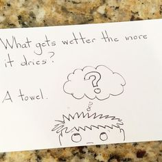 What gets wetter the more it dries? A towel.  #kidsjokes #lunchboxnotes #lunchboxjokes #parenting #lunchbox #lunchnotes #riddlemethis by barbaradanza