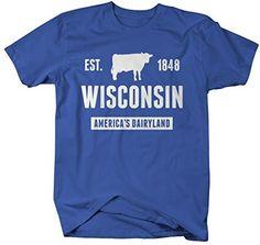 Shirts By Sarah Men's Wisconsin State Nickname Shirt America's Dairyland T-Shirts Est. 1848