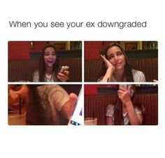 When you see your ex downgraded XD