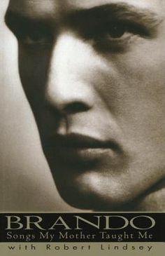 Songs my mother taught me by Marlob Brando - An honest, revealing self-portrait by the critically acclaimed, fiercely independent actor, discusses his early life, career, world travels, social activism, and profiles of friends, lovers, and professional colleagues.