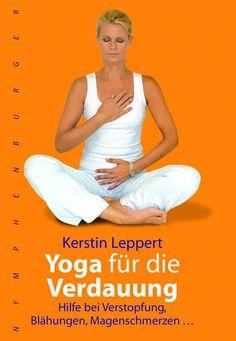 Kerstin Leppert #Yoga für die #Verdauung Hilfe bei Verstopfung, Blähungen, Magenschmerzen  Nymphenburger Verlag #Buch #Rezension