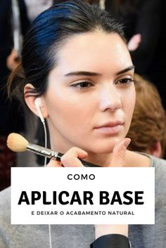 como aplicar base e deixar o acabamento imerceptível Beauty Make Up, Beauty Care, Beauty Hacks, Hair Beauty, Makeup 101, Skin Makeup, Party Make-up, Makeup Rooms, How To Make Hair