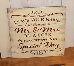 Cork Sign/Leave Your Name/for the new Mr & by gingerbreadromantic