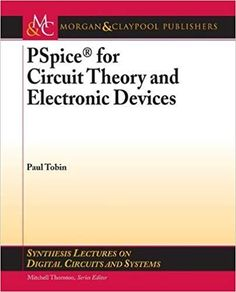 Solution manual of alternating current circuit corcoran pdf the book pspice for circuit theory and electronic devices is the best guide for electrical and fandeluxe Choice Image
