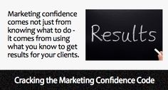 Confidence comes from results - www.taigoodwin.com