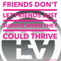 It's not a WeightLoss! It' s a LifeStyle Change! Try the Thrive 8week Experience! Make it an Investment....Not an Expense! www.energize15.le-vel.com 217-390-6519