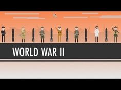 World War II: Crash Course World History Wk 16,17