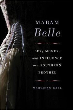 January, 2017 Lexingtonians have anendless fascination with Belle Brezing, one oftheir most notorious citizens. A new film on her life, Belle Brezing and the Gilded Age of the Bluegrass, is co…
