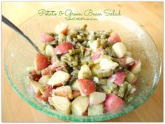 Potato & Green Bean Salad!  Simple to make. So good.