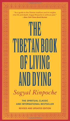 The Tibetan Book of Living and Dying by Sogyal Rinpoche http://www.amazon.com/exec/obidos/tg/detail/-/0062508342/103-3261531-2093453