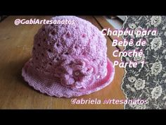 Passo a Passo: Chapéu de Crochê para Bebê Parte 1 - YouTube