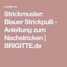 Strickmuster: Blauer Strickpulli - Anleitung zum Nachstricken | BRIGITTE.de
