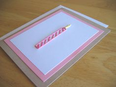 birthday candle card - looks so simple and easy to make in like 10 min!