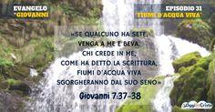 Giovanni 7:37-39  Fiumi d'acqua viva  Oggi in Cristo