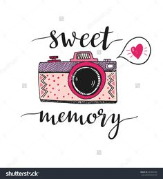 Retro Photo Camera Stylish Lettering Collect Stock Vector (Royalty Free) 408102490 : Retro photo camera with stylish lettering Sweet memory. Print for your design. Hand Lettering Quotes, Calligraphy Quotes, Doodle Quotes, Doodle Art, Camera Clip Art, Camera Illustration, Drawing Quotes, Quotes About Photography, Journal Quotes
