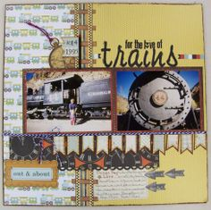 For the Love of Trains - Scrapbook.com