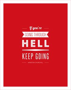 """If You're Going Through Hell..."" Quote on Canvas Inspirational Quote Canvas Wall Art - Canvas Graphic Design and Typography Print - Gallery-wrapped around 1"" thick wooden frame - Easy to hang, with h"