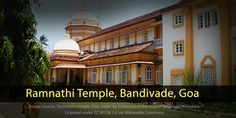 The Ramnathi Temple in Bandivade is dedicated to Lord Ramanath. A shrine belonging to the Saraswat and Daivadnya Brahmin, the temple follows the tradition of being a Panchayasthan, housing the deities of Lord Ramanath, Lord Narayan, Lord Ganesha, Lord Betal and Lord Kalbhairav, and Goddeses Kamakshi, Lakshmi, and Shanteri. #TempleTrivia
