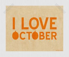 I Love October Pumpkin Printable Fall Print Autumn Print Orange 8 x 10 Quote Print Seasonal Decor Vintage-Style Poster Digital Print