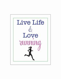 live life and love RUNNING woman  8 x 10 poster by LiveLifeAndLove, $10.75