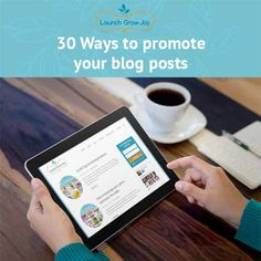 Are you looking for ways to promote your blog posts? Here are 30 ways - most of them free. It's not about how much content you write, it's about how you promote it!