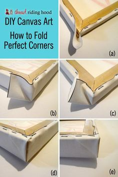 DIY Canvas Art! or How to Stretch a Canvas with Perfect Corners in 6 Easy Steps! {a tutorial} canva corner, diy canvas art, canva art, crafti, perfect corner, boxes, diy canvas frames, canvas crafts art, canvases
