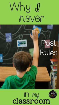 Teaching Fourth: Why I Never Post Rules in My Classroom. A positive alternative…