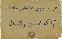 Her yer çok kalabalık hafız  Ara ki insan bulasın Persian Calligraphy, Hafiz, Education, Fashion, Life, Arabesque, Moda, Fashion Styles, Onderwijs