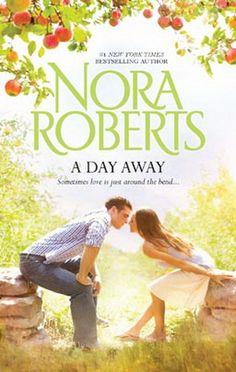 A day away - Nora Roberts