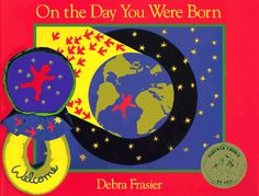 on the day you were born - makes me cry every time!