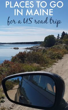 Places To Go In Maine A Us Road Trip Itinerary