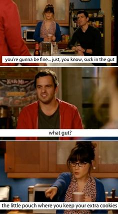 New Girl. I've just discovered this funny show on Netflix and I really enjoy it! New Girl Quotes, Tv Quotes, Movie Quotes, Funny Quotes, Crush Quotes, Charlie Chaplin, I Love To Laugh, Make Me Smile, Bff