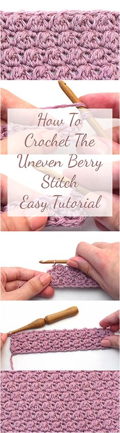 Learn how to crochet the uneven berry stitch by following this free, easy and quick tutorial with a step by step DIY pattern video guide for beginners! | Free Crochet Tutorials For Beginners | Beginners Crochet VideoTutorials Youtube | Crochet Stitches | Free Crochet Patterns | Free Crochet Projects & Crochet Ideas | Free Basic Crochet Stitches | Easy & Simple Crochet Video Tutorials | Crochet Top And Unique Stitches | Crochet Baby Blankets Free Video Tutorial For Beginners | Fast & Beginner…