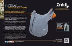 ALTRAS. La nueva silla Zaldi de Alta Escuela | The New Zaldi Saddle for Alta Escuela. Functional saddle for dressage but with a traditional look of the Royal Spanish Equestrian School. Ideal for the practice of the traditional Alta Escuela dressage, developed and recommended by professional riders (Royal Andalusian School of Equestrian Art). Perfect for amateurs and profesionals a like, great comfort, designed for long walks and long hours of walk or ride.