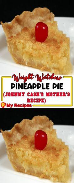 PINEAPPLE PIE – (JOHNNY CASH'S MOTHER'S RECIPE) – My Recipes