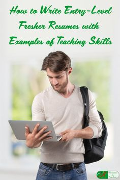 How to Write Entry-Level Fresher Resumes with Examples of Teaching Skills via @https://www.pinterest.com/candacedavies1/