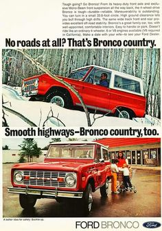 Expedition Portal published a tribute to the Ford Bronco the other day with tons of old ads and images. Natalie and I both love the early Broncos. Classic Bronco, Classic Ford Broncos, Classic Trucks, Classic Cars, Vintage Advertisements, Vintage Ads, Pick Up, Early Bronco, Car Advertising
