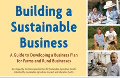 Building a Sustainable Business : a Guide to Developing a Business Plan for Farmers and Rural Businesses {download PDF}