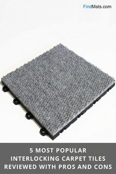 5 Most Popular Interlocking Carpet Tiles Reviewed With Pros And Cons From Findmats Com Floor Carpet Tiles Carpet Tiles Interlocking Carpet Tile