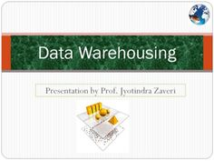 Data warehouse - Presentation by Prof. Jyotindra Zaveri  What is Data Warehousing? A process of transforming data into information and making it available to users in a timely enough manner to make a difference!  Where Data Warehousing can be used?Industry wise application Areas.  PPT for Education purpose What Is Data, Study Materials, Case Study, Warehouse, Purpose, Presentation, Barn, Storage Room, Syllable