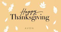 Happy Thanksgiving! Celebrate w/ an early Avon #BlackFriday sale w/ CODE: CELEBRATE! #AvonRep www.youravon.com /vmoore2168