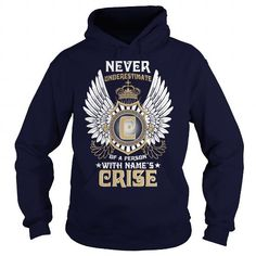 CRISE  Never Underestimate Of A Person With CRISE  Name #name #tshirts #CRISE #gift #ideas #Popular #Everything #Videos #Shop #Animals #pets #Architecture #Art #Cars #motorcycles #Celebrities #DIY #crafts #Design #Education #Entertainment #Food #drink #Gardening #Geek #Hair #beauty #Health #fitness #History #Holidays #events #Home decor #Humor #Illustrations #posters #Kids #parenting #Men #Outdoors #Photography #Products #Quotes #Science #nature #Sports #Tattoos #Technology #Travel #Weddings…