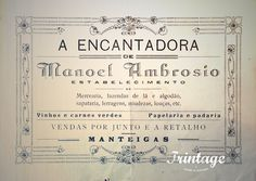 """""""A Encantadora"""", Mercearia, fazenda de lã e algodão, sapataria, ferragens, miudezas, louças, etc. Manteigas, 1950."""
