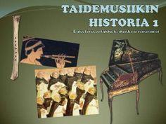 Taidemusiikin historiaa 1: esihistoria, antiikki, keskiaika, renessanssi