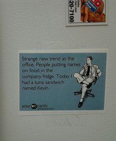 On the fridge at my office