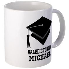 Valedictorian Personalized Gift Mugs on CafePress.com